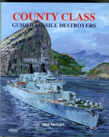 County Class Guided Missile Destroyers, Hardback Book