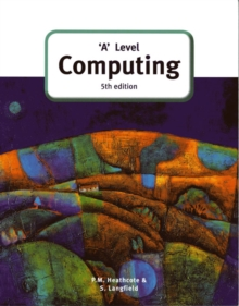 'A' Level Computing (5th Edition), Paperback Book