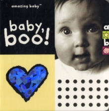 Baby Boo : Amazing Baby, Board book Book