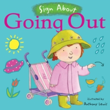 Going Out : BSL (British Sign Language), Board book Book