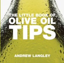 The Little Book of Olive Oil Tips, Paperback Book