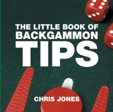 The Little Book of Backgammon Tips, Paperback Book