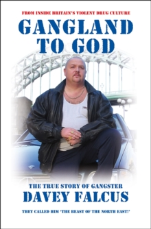Gangland to God, Paperback Book