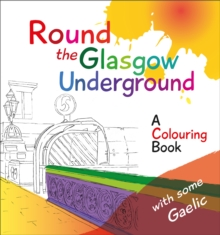Round the Glasgow Underground : A Colouring Book, Paperback / softback Book