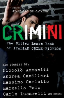 Crimini : The Bitter Lemon Book of Italian Crime Fiction, Paperback Book