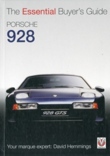 Porsche 928 : The Essential Buyer's Guide, Paperback Book