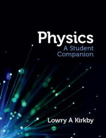 Physics: A Student Companion, Paperback Book