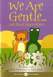 We Are Gentle : We Don't Hurt Others, Paperback Book