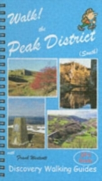 Walk! the Peak District (South) : South, Spiral bound Book