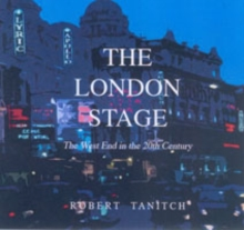 London Stage in the 20th Century, Hardback Book