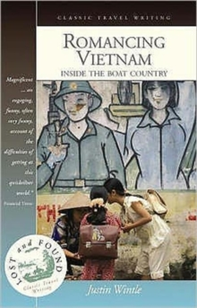 Romancing Vietnam : Inside the Boat Country, Paperback / softback Book