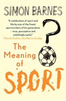 Meaning of Sport, Paperback Book