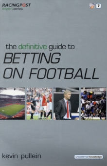 The Definitive Guide to Betting on Football, Paperback Book