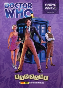 Doctor Who: Endgame : The Complete Eighth Doctor Comic Strips Vol.1, Paperback Book