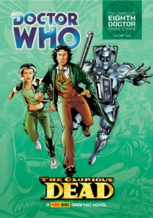 Doctor Who: The Glorious Dead : The Complete Eighth Doctor Comic Strips Vol.2, Paperback Book