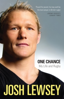 One Chance : My Life and Rugby, Hardback Book