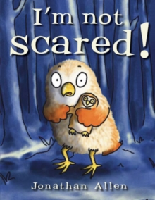 I'm Not Scared!, Paperback Book
