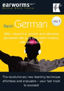 Rapid German : 200+ Essential Words and Phrases Anchored into Your Long Term Memory with Great Music v. 1, Mixed media product Book