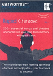 Rapid Chinese : 200+ Essential Words and Phrases Anchored into Your Long Term Memory with Great Music v. 1, Mixed media product Book