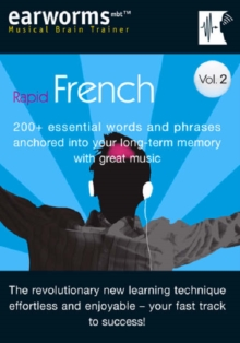 Rapid French : 200+ Essential Words and Phrases Anchored into Your Long Term Memory with Great Music v. 2, Mixed media product Book
