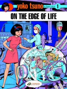 Yoko Tsuno on the Edge of Life, Paperback Book