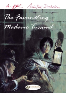 The Fascinating Madame Tussaud, Paperback Book