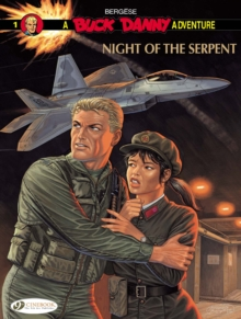 Buck Danny : Night of the Serpent v. 1, Paperback Book
