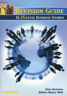 Revision Guide to AS Level Business Studies, Paperback Book