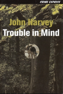 Trouble in Mind, Paperback Book