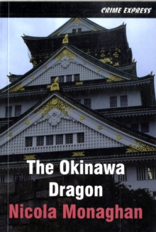 The Okinawa Dragon, Paperback Book