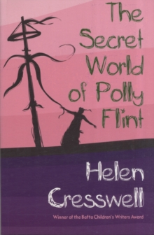 The Secret World of Polly Flint, Paperback Book