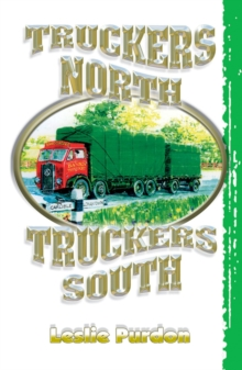 Truckers North Truckers South, Paperback Book
