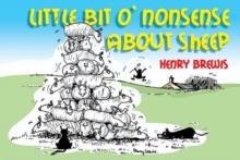 Little Bit O'nonsense About Sheep, Paperback Book
