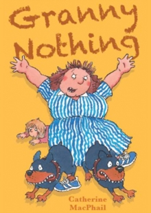 Granny Nothing : No. 1, Paperback Book