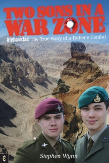Two Sons in a War Zone : Afghanistan: The True Story of a Father's Conflict, Paperback Book