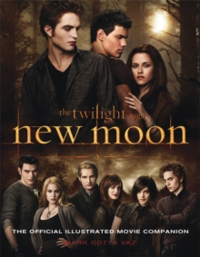 New Moon: The Official Illustrated Movie Companion, Paperback Book