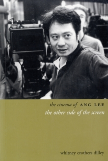 The Cinema of Ang Lee, Paperback / softback Book