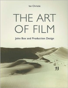 The Art of Film - John Box and Production Design, Paperback / softback Book