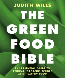 The Green Food Bible, Paperback Book
