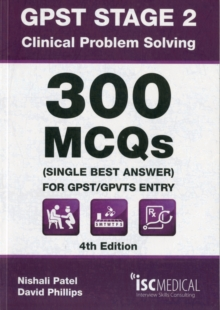GPST Stage 2 - Clinical Problem Solving - 300 MCQs (Single Best Answer) for GPST / GPVTS Entry, Paperback Book