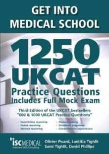 Get into Medical School - 1250 UKCAT Practice Questions. Includes Full Mock Exam, Paperback / softback Book