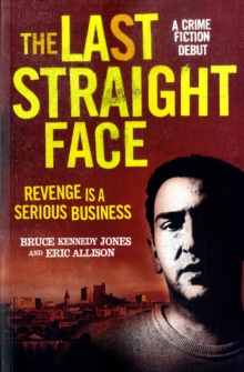 The Last Straight Face, Paperback Book