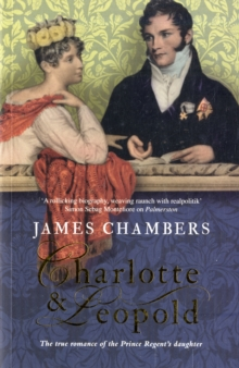 Charlotte and Leopold : The True Story of the Original People's Princess, Paperback Book
