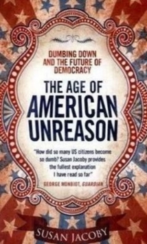 The Age of American Unreason, Paperback Book