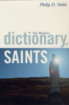 The Watkins Dictionary of Saints