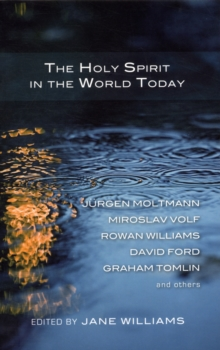 The Holy Spirit in the World Today, Paperback Book