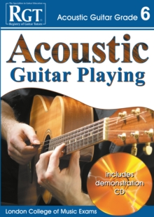 Acoustic Guitar Playing : Grade 6, Paperback Book