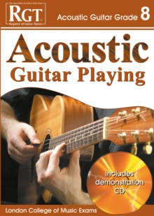 Acoustic Guitar Playing : Grade 8, Paperback Book