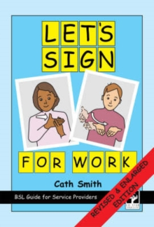 Let's Sign for Work : BSL Guide for Service Providers, Spiral bound Book