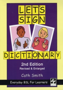 Let's Sign Dictionary: Everyday BSL for Learners, Paperback / softback Book